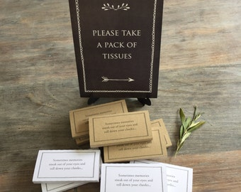 Please Take a Pack of Tissues Sign - Funeral Tissue Favors, Celebration of Life, Memorial, Remembrance