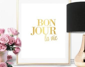 Bon jour la vie Print, Art Print, Print Art, Digital Print, Poster, Quote Print, Minimalist Poster, Poster Art, Poster Print, Art Poster