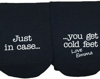 Personalised Just in case you get cold Feet Socks, Wedding Socks, Groom Socks, Funny Wedding socks