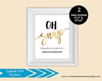 SALE Oh Snap! Hashtag Sign, Share the Love Sign, Wedding Hashtag Sign, Social media Sign, Instagram Sign, Editable Template, Wedding Sign