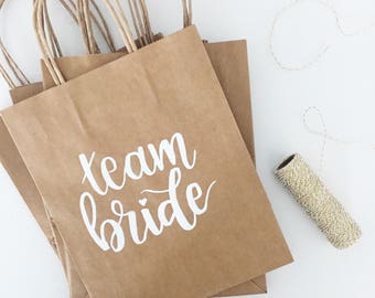 Team Bride Hand Lettered Kraft Bags! | Wedding, Bride's Tribe, Bridesmaids, Team Bride | Customizable |