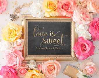 "Love Is Sweet Printable Gold Chalkboard Wedding Sign || 8""x10"" DIGITAL DOWNLOAD Dessert Table Sign 
