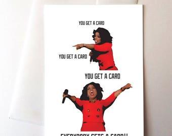 Oprah Funny Greeting Card