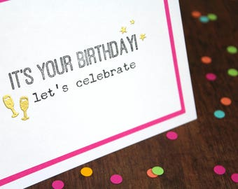Handmade Birthday Card - Hand Stamped Birthday Card - Let's Celebrate Card - Gold Embossed Card - Glass & Stars Hand Made Birthday Card