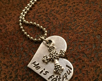 """hand stamped cross necklace, """"He is faithful"""" heart necklace with cross, faith jewelry"""