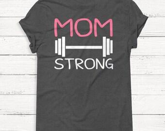 Mom Strong - Mama Shirt - Mother's Day Shirt - Mom Shirt - Mom Life Shirt - Wife - Boss - T-Shirt - Gift for Mom - Gift - Coffee
