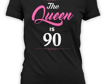 90th Birthday Shirt Personalized Birthday Present Bday Gift Ideas Custom Age B Day TShirt The Queen Is 90 Years Old Ladies Tee - BG268