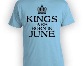 Custom Birthday Gift Ideas For Men June Birthday Bday T Shirt Personalized TShirt B Day Present Kings Are Born In June Mens Tee - BG287
