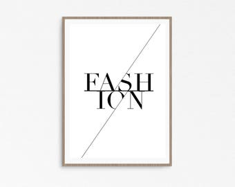 Fashion wall art, fashion typography, printable fashion, fashion print, fashionista, typography black and white, vogue poster, affiche typo