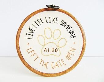 Dog Loss Gift, Dog Memorial, Pet Memorial, Paw Print Gift, Dog Loss Quote, Pet Loss Memorial, Dog Bereavement / Custom Hand Embroidered Hoop