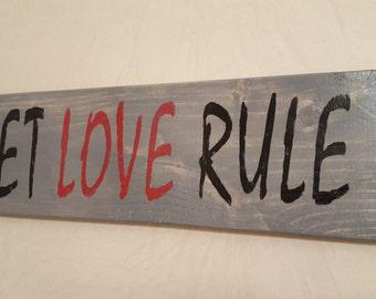 Wood Sign - Let Love Rule