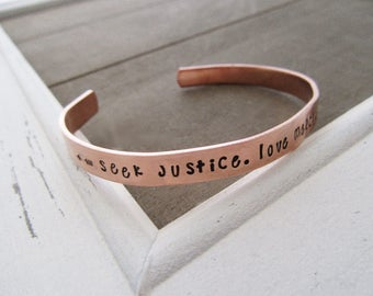 Seek Justice Love Mercy Walk Humbly Bracelet - Micah 6 8 - Gift For Her - Inspirational Quote Jewelry - Hand Stamped Cuff