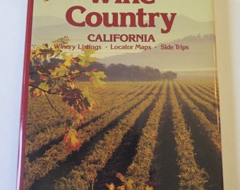 Vintage Sunset Travel Guide, Wine Country: California, 1987