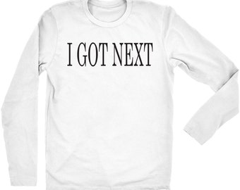 I got next Tee long sleeve