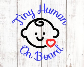 Baby Boy Tiny Human on Board Vinyl Decal Sticker for car window / Infant Safety Sign / Baby on Board