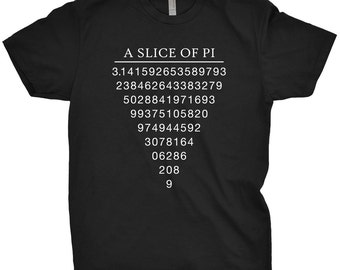 A Slice Of PI Shirt PI Day T-Shirt Math Science Geek Gift For Teacher 2017