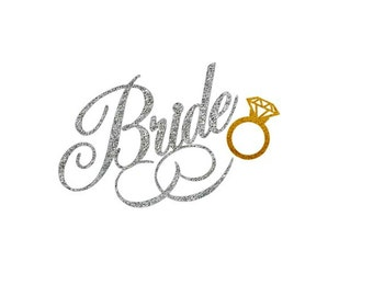 Bride iron on, Bride iron on transfer, Bride to be shirt
