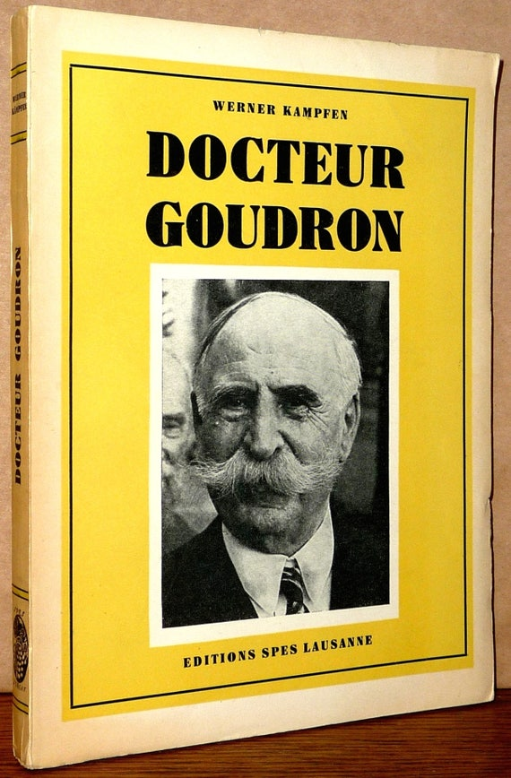 Docteur Goudron (Ernest Guglielminetti) By Werner Kampfen Breathing Respiration Health Ca. 1944 Vintage French Language
