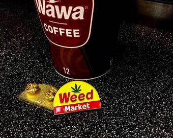 Weed Market Enamel Pin Gold Wawa