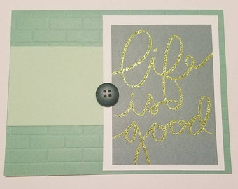 Life is Great Card