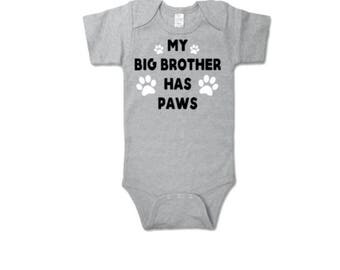 My Big Brother Has Paws Baby bodysuit| dogs| Baby Bodysuits| Boys Girls bodysuit | Dog Sibling| Baby bodysuit | Dog bodysuit| Puppy bodysuit