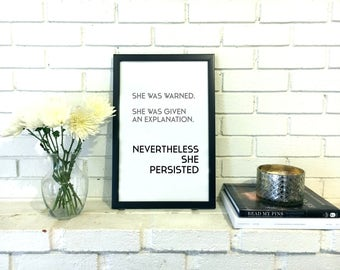 Nevertheless She Persisted Print Feminist Poster Feminist Art Feminism Poster Typography Print Feminist Gift Apartment Decor Woman's March