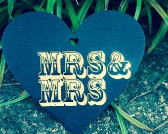 Painted Wood Heart with Choice of Ribbon Colour Laser Engraved Mr and Mrs and Mrs