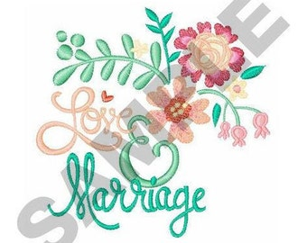 Love And Marriage - Machine Floral Embroidery Design