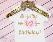 Baby Girl's It's My Half Birthday Onesie, Half Birthday Shirt, Half Birthday Outfit, 1/2 Birthday, Halfway To One