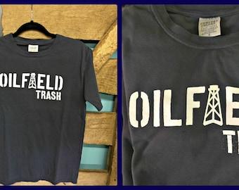 Oilfield Trash Tee