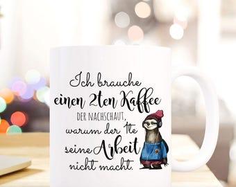 """Coffee Mug Cup Sloth with Quote """"Ich brauche einen zweiten Kaffee..."""" TS457"""
