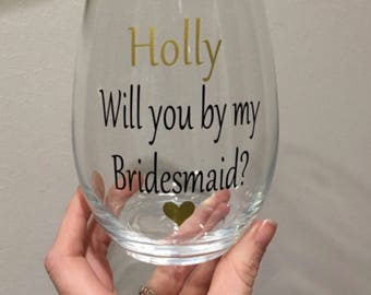Bridesmaid wine glass. Bridesmaid gift ideas. Bridesmaid asking gift. Gift for bridesmaid. Bridal party gift ideas. Bridal party wine glass
