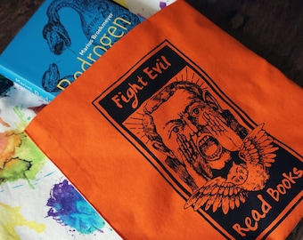 Fight Evil, Read Books - Big Silkscreened Printed Fabric Tote Bag