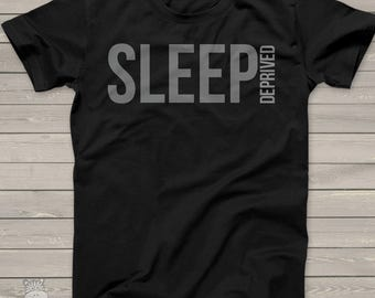 sleep deprived shirt-  new dad new mom, med student shirt new dad custom t-shirt - funny first Father's Day or Mother's Day gift MDF1-021-v