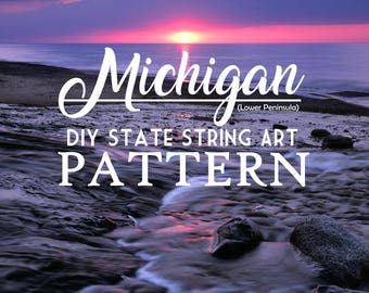 "Michigan - DIY State String Art Pattern - 10"" x 8"" - Hearts & Stars included"