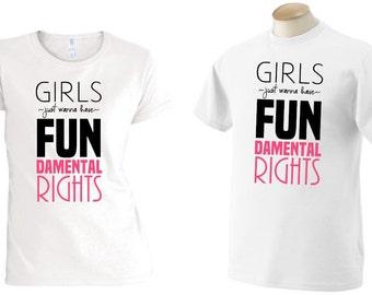Girls Just Wanna Have FUNdamental Rights   Human Rights Tee