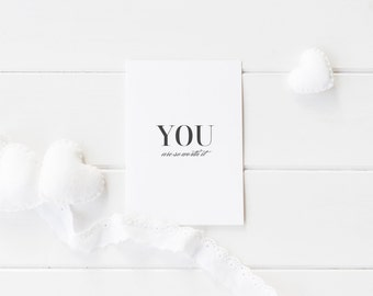 Greeting Card, Black and White, Typography Card, Elegant Card, Love Card, You are So Worth It, You are Worth It, Worth It Card, Calligraphy