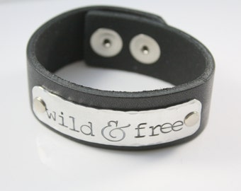 Wild and Free Bracelet - Wild & Free - Leather Cuff Bracelet for Women - Stamped Leather Bracelet - Black Leather Bracelet - Boho Bracelet