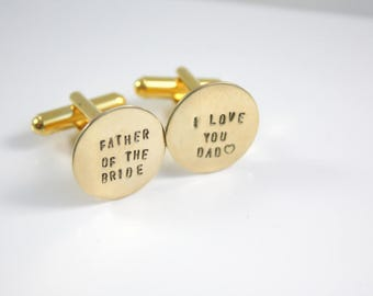 Father of the Bride Gold Cuff Links Cufflinks - Father of the Bride Wedding Gift - I Love You Dad - Gold - Silver - Rose Gold - Gift For Dad