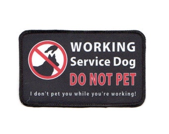 """Clearance Sale: Working Dog Do Not Pet Sew-On Patch - 3"""" x 5"""" - FLAWED - 50% OFF! ( ink missing/very small spots )"""