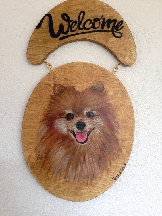 Welcome sign, Pomeranian sign, Pomeranian gift, Sign for door, Dog Sign, Hand Painted, Pet Portrait, Custom pet portrait, Pomeranian Dog