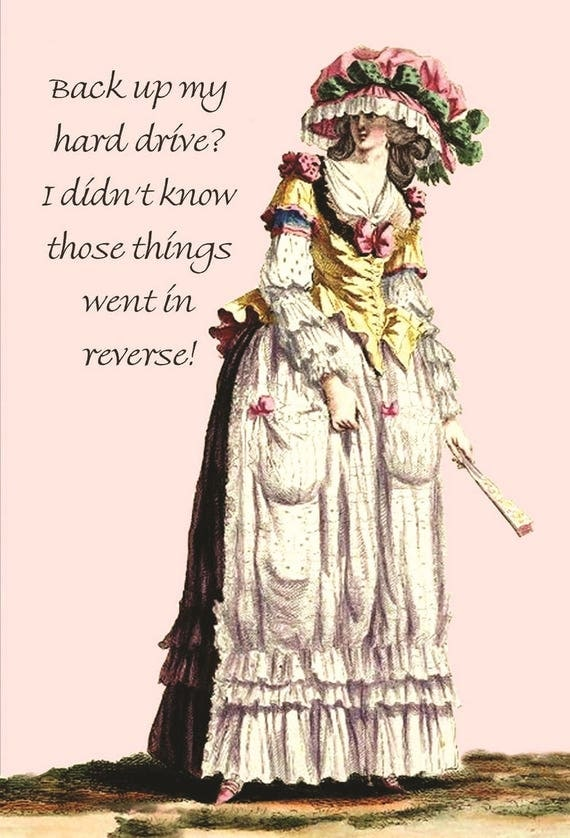 "Back Up My Hard Drive? I Didn't Know Those Things Went In Reverse!  Marie Antoinette 4"" x 6"" Postcards - Free Shipping in USA"