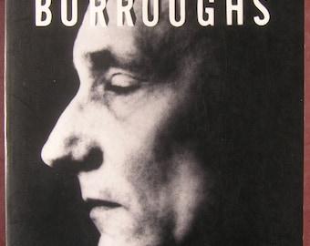 William S. Burroughs: El Hombre Invisible - A Portrait by Barry Miles / Biography / Literary Portrait