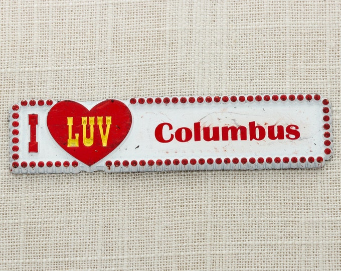 "Columbus Magnet ""I LUV COLUMBUS""   Ohio Georgia Missouri   Travel Tourism Memento   USA America Fridge Refrigerator 5S"
