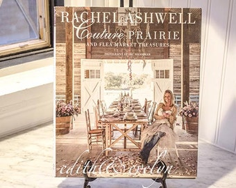 Rachel Ashwell Couture Prairie and Flea Market Treasures, Coffee Table Book