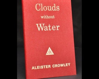 Aleister Crowley - Clouds Without Water - Vintage 1970's Printing - Yogi Publication Society - Occultism / Poetry