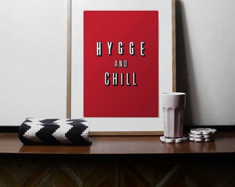 Hygge and Chill, Netflix and Chill Print - A4 Size,quote, typography, Netflix, Hygge, Minimal, Minimal Art, Minimal, quote, minimal print