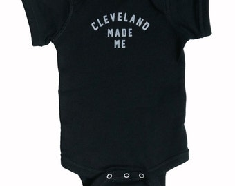 Baby One-Piece - Cleveland Made Me (White on Black)