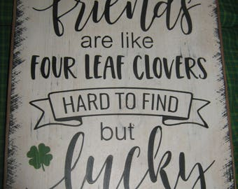 "Primitive Wood Irish Subway Sign Icon Expressions   "" FRIENDS are Like Four Leaf Clovers "" St Patricks Day Friend Housewares Country Rustic"