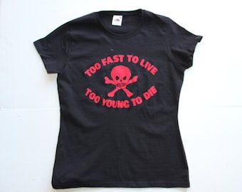 Punk Tshirt - Black fitted tee Vivienne westwood  Too Fast To Live Too Young to Die-Vintage Seditionaries Skull - small 36 chest